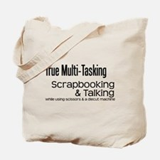 True Multi Tasking Tote Bag