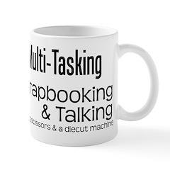 True Multi Tasking Mug
