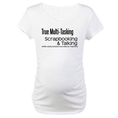 True Multi Tasking Shirt