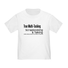 True Multi Tasking T