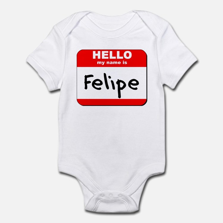 Hello my name is Felipe Onesie