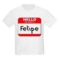 Hello my name is Felipe T-Shirt