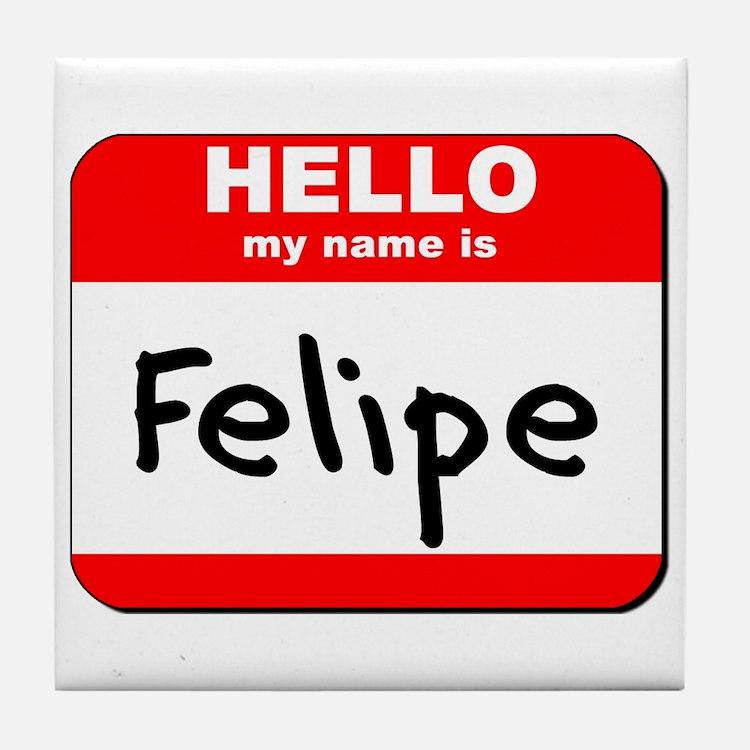 Hello my name is Felipe Tile Coaster