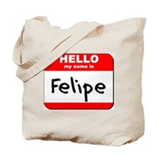 Hello my name is Felipe Tote Bag