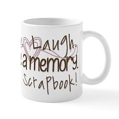 Live Laugh Make a memory Mug