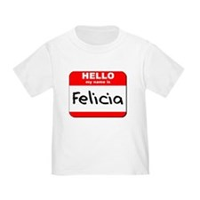Hello my name is Felicia T