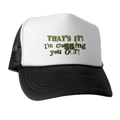 Cropping You Out Trucker Hat