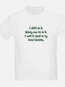 Want to Speak to Great Grandma T-Shirt