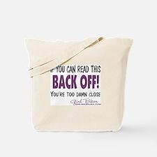 Back Off! Tote Bag