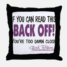 Back Off! Throw Pillow