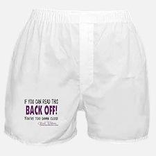 Back Off! Boxer Shorts