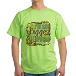 Biggest Big Brother Green T-Shirt