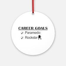 Paramedic Career Goals - Rockstar Ornament (Round)