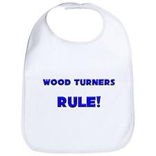 Wood Turners Rule! Bib