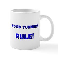 Wood Turners Rule! Mug