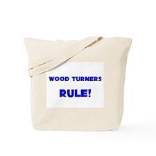 Wood Turners Rule! Tote Bag
