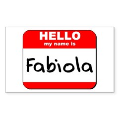 Hello my name is Fabiola Rectangle Decal