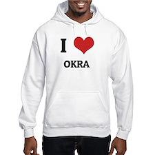 I Love Okra Hoodie