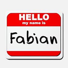 Hello my name is Fabian Mousepad