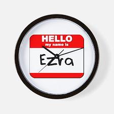 Hello my name is Ezra Wall Clock