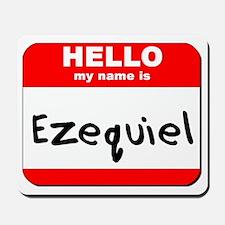 Hello my name is Ezequiel Mousepad