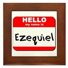 Hello my name is Ezequiel Framed Tile