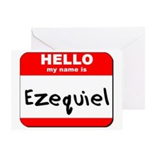 Hello my name is Ezequiel Greeting Card