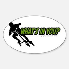 WHAT'S IN YOU? Oval Decal