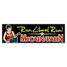 Run Liberal Run - McCain Palin Bumper Bumper Sticker