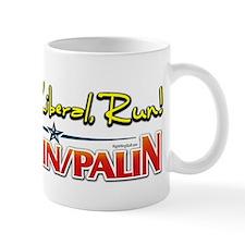 Run Liberal Run - McCain Palin Mug