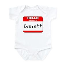 Hello my name is Everett Onesie