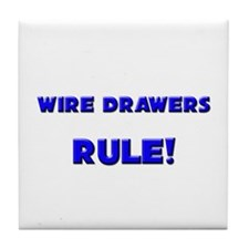 Wire Drawers Rule! Tile Coaster