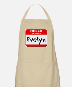 Hello my name is Evelyn BBQ Apron