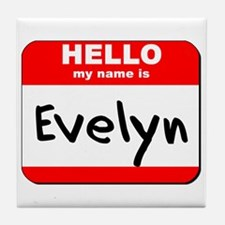 Hello my name is Evelyn Tile Coaster
