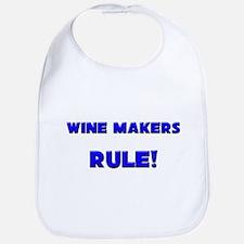 Wine Makers Rule! Bib