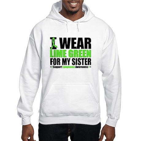 I Wear Lime Green Sister Hooded Sweatshirt