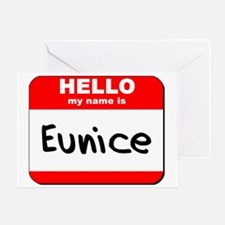 Hello my name is Eunice Greeting Card