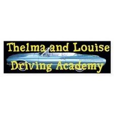 Thelma and Louise Bumper Bumper Stickers