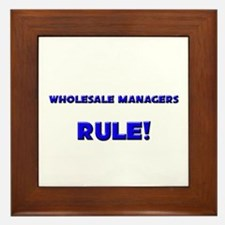 Wholesale Managers Rule! Framed Tile