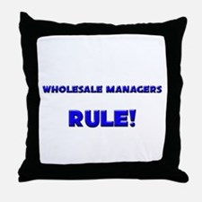 Wholesale Managers Rule! Throw Pillow