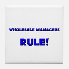 Wholesale Managers Rule! Tile Coaster
