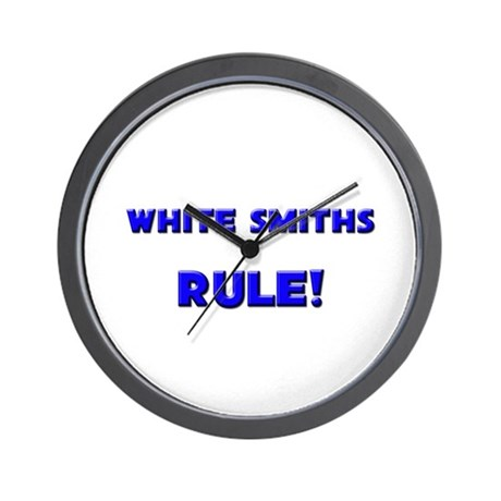 White Smiths Rule! Wall Clock