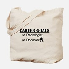 Radiologist Career Goals - Rockstar Tote Bag