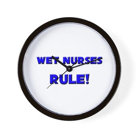 Wet Nurses Rule! Wall Clock
