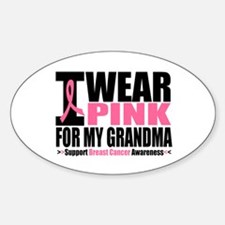 I Wear Pink For My Grandma Oval Decal