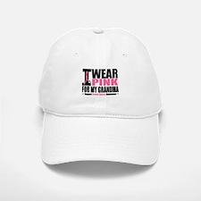 I Wear Pink For My Grandma Baseball Baseball Cap