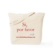 Si, Por Favor Tote Bag
