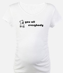 You All Everybaby Shirt