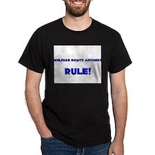 Welfare Rights Advisers Rule! T-Shirt