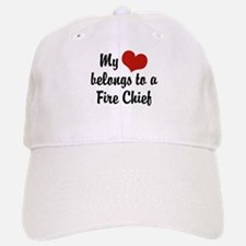 My Heart Belongs to a Fire Chief Baseball Baseball Cap